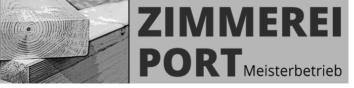 Zimmerei Port